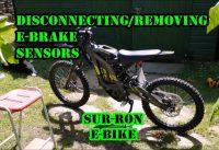 REMOVING SUR-RON E-BRAKE SENSORS!