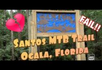 Santos Mountain Bike Trail (Ocala, Florida) Part 1.......Major Fail!!!