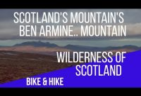 Scotland's Mountain's,Ben Armine Walk,Hike And Bike In The Highlands Of Scotland,Sutherland