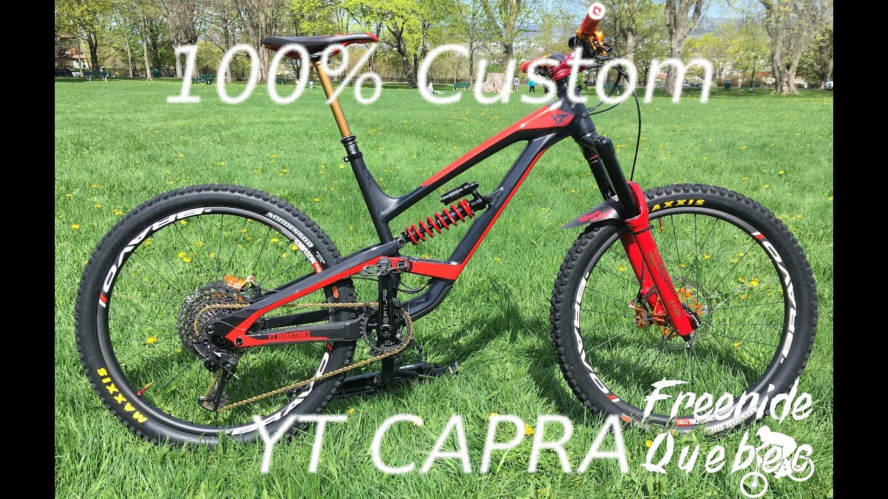 Bike Check - My 100% Custom YT Capra 2018