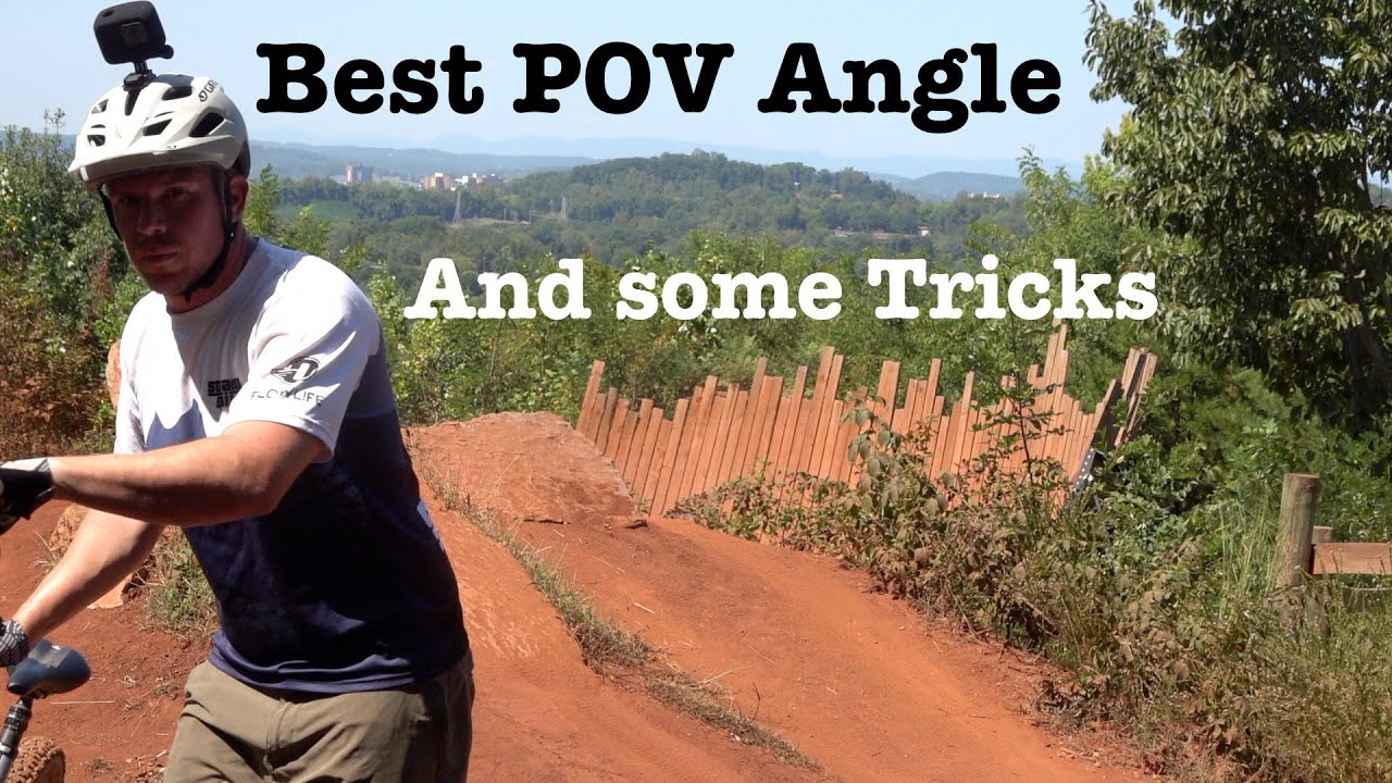 What is the Best POV for MTB? You choose