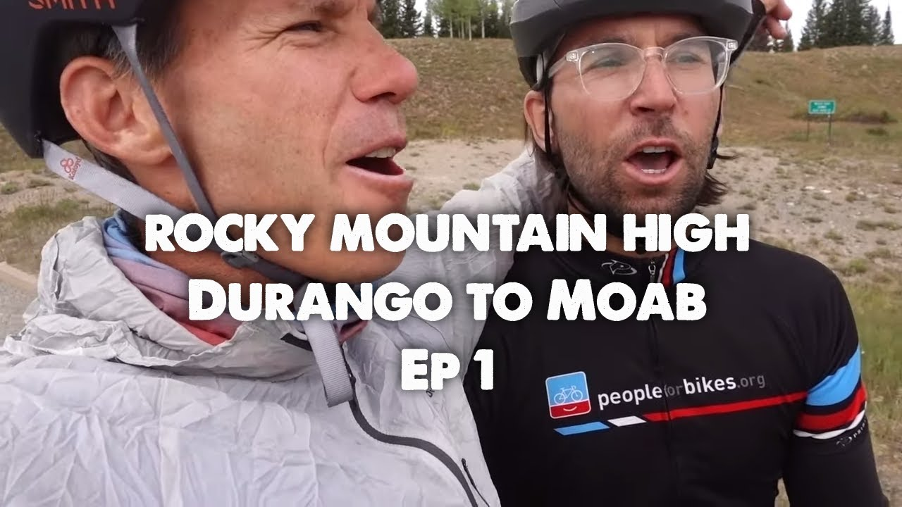 Getting High-Bikepacking Hut Trip Durango to Moab-Part 1