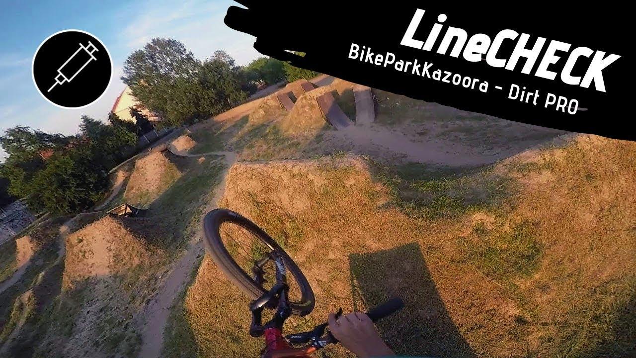 LineCHECK - Bike Park Kazoora - Duża Linia Dirt Pro w/Antek Faszczewski (lipiec 2019)