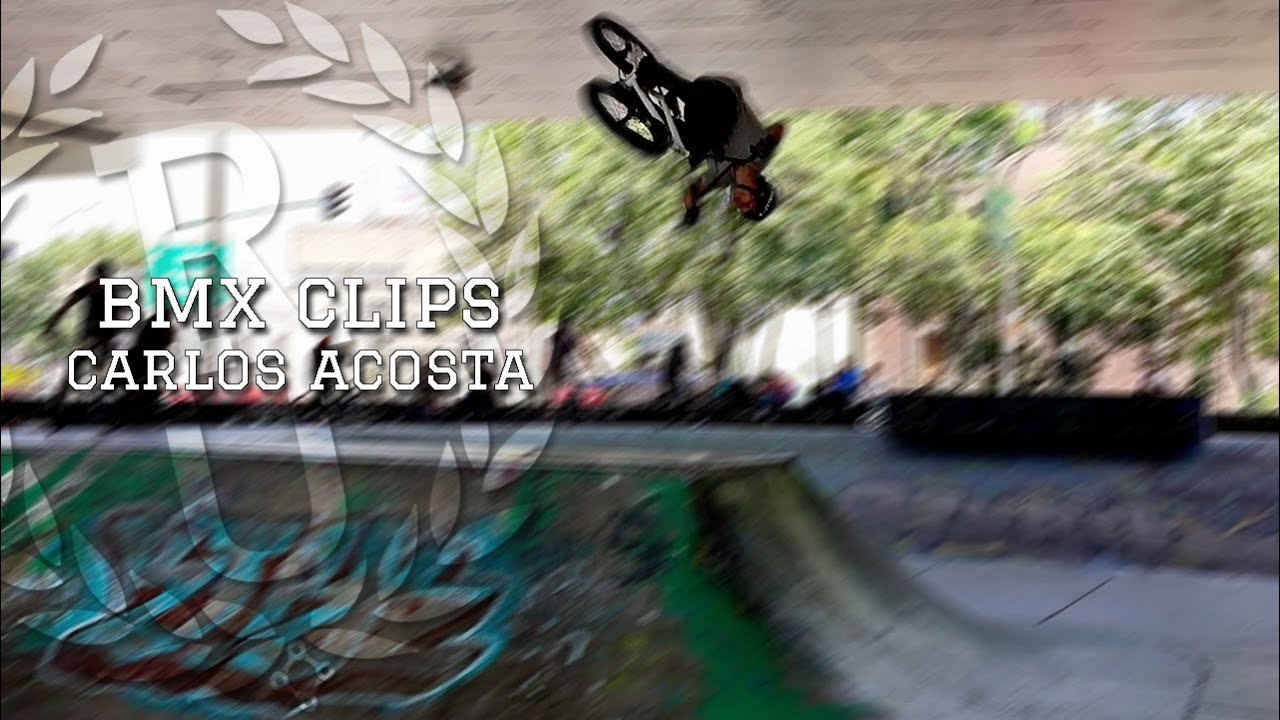 BMX Clips | Carlos Acosta from Colombia