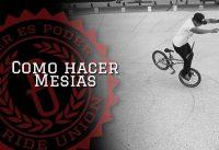 BMX Flatland Como hacer Mesias - How to Mesias BMX