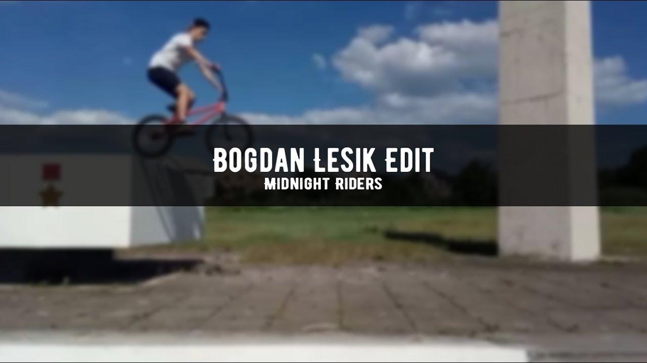 Bogdan Lesik   BMX Edit   Midnight Riders