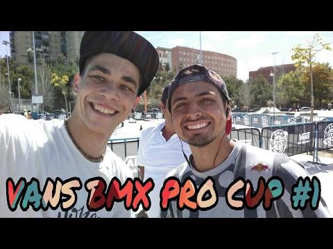 LA MEJOR EXPERIENCIA DE MI VIDA EN BMX | VANS BMX PRO CUP | #1