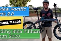 Review Pacific Noris 2.0 | Folding Bike Pilihan tahun 2020