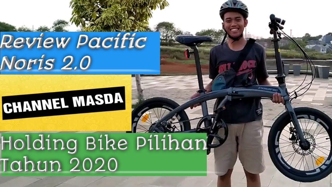 Review Pacific Noris 2.0 | Folding Bike Pilihan tahun 2020