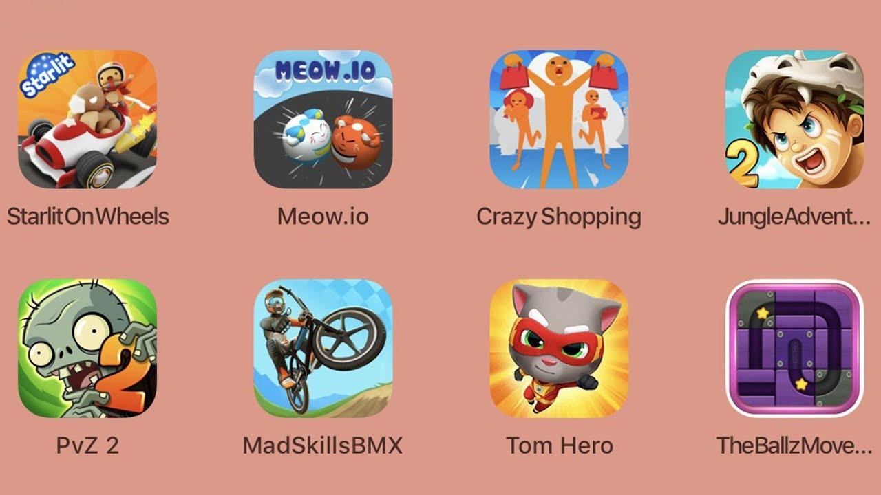 StarlitOnWheels,Meow.io,CrazyShopping,JungleAdventure2,PvZ2,MadSkillsBMX,TomHero,TheBallZMoveBlock