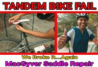 TANDEM BIKE FAIL! MacGyver Saddle Repair | TANDEM ADVENTURERS