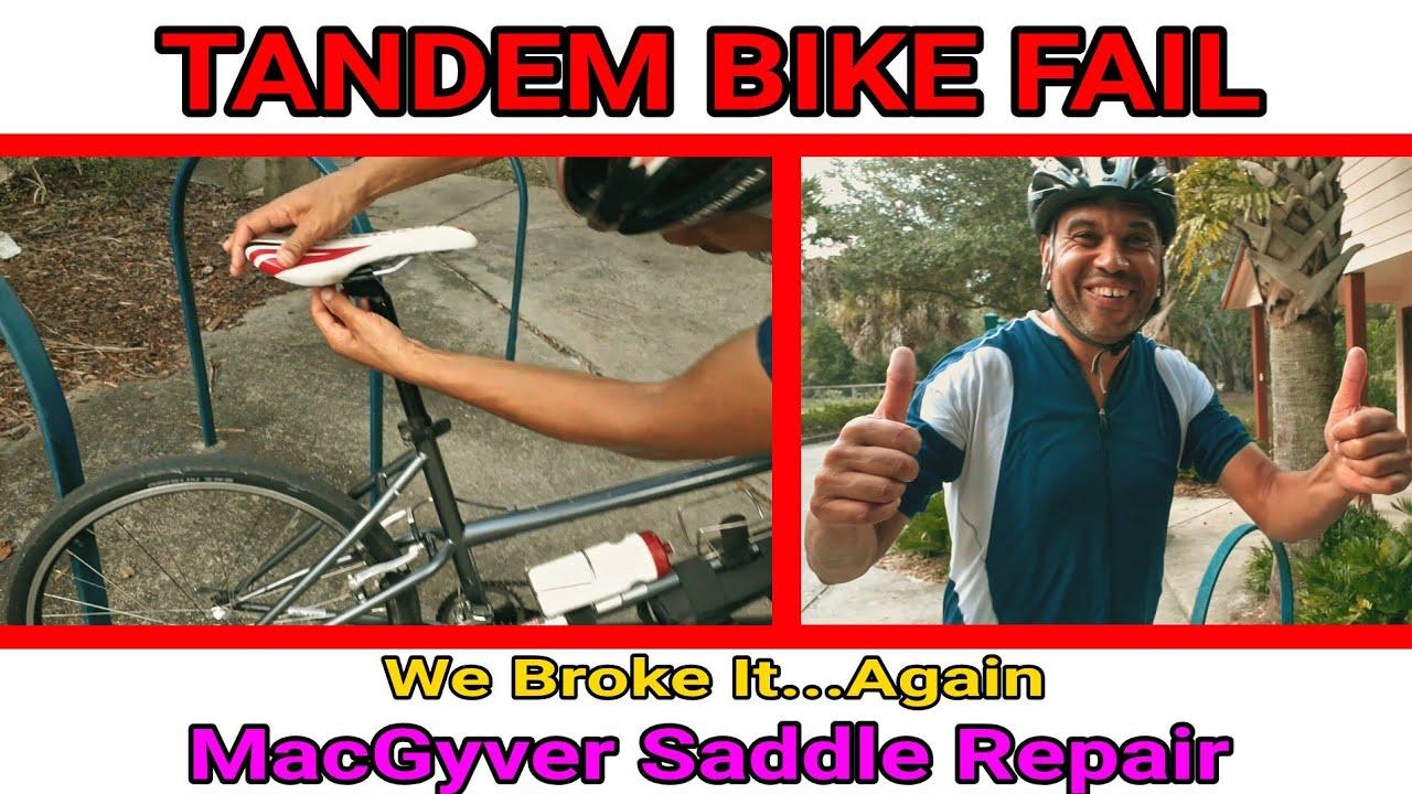 TANDEM BIKE FAIL! MacGyver Saddle Repair   TANDEM ADVENTURERS