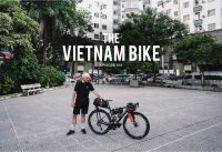 The Vietnam Bike - Bikepacking Vietnam Pt.1