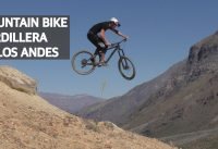 Mountain Bike Freeride, Trail Building y Saltos en la Cordillera de los Andes!