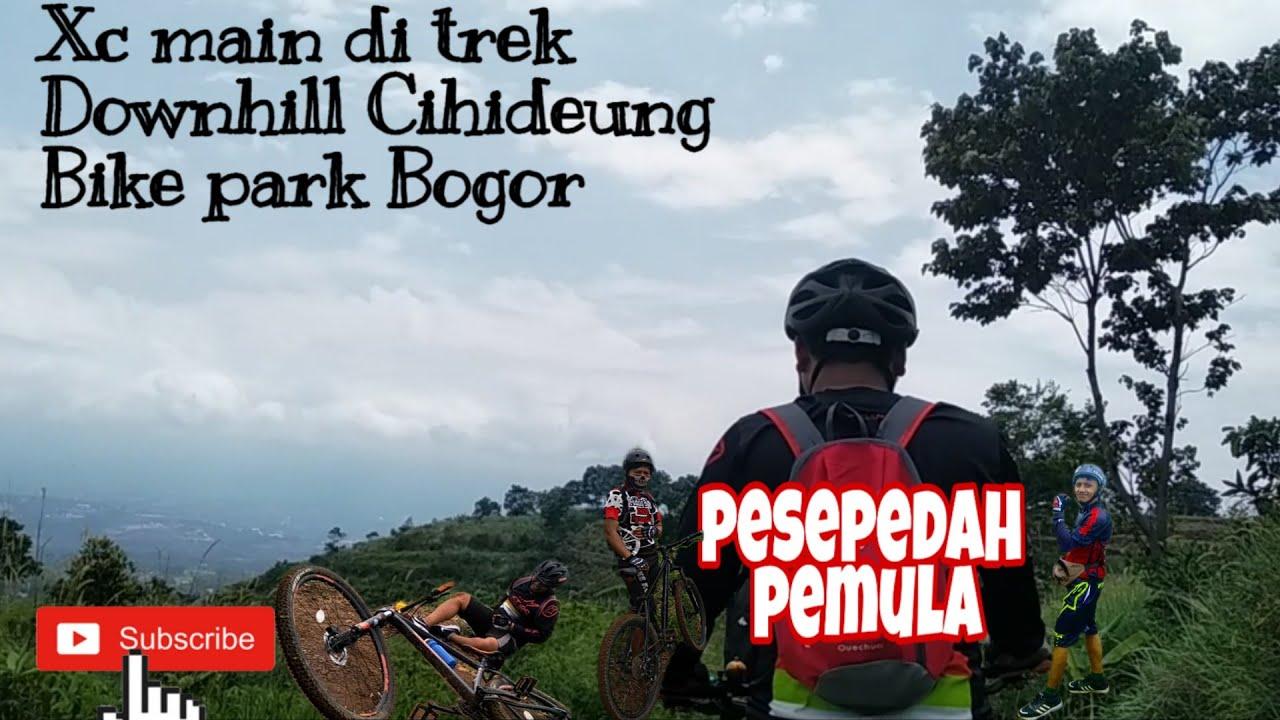 Gowes .keun Xc di trek downhill Cihideung bike park Bogor