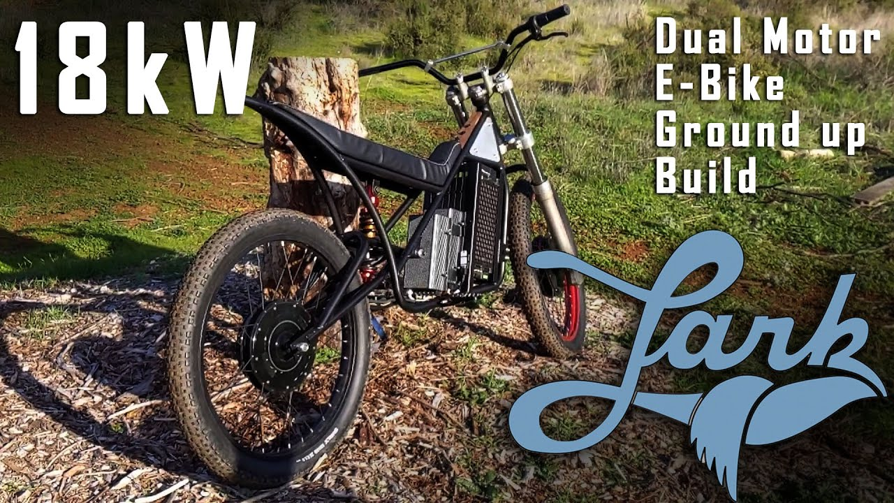 INSANE!!! 18kW Dual Motor E bike build   Lark Machine Co