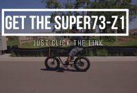 Super 73 Z1 Electric Bike - Super 73 Z1 review - best electric bike of 2019?