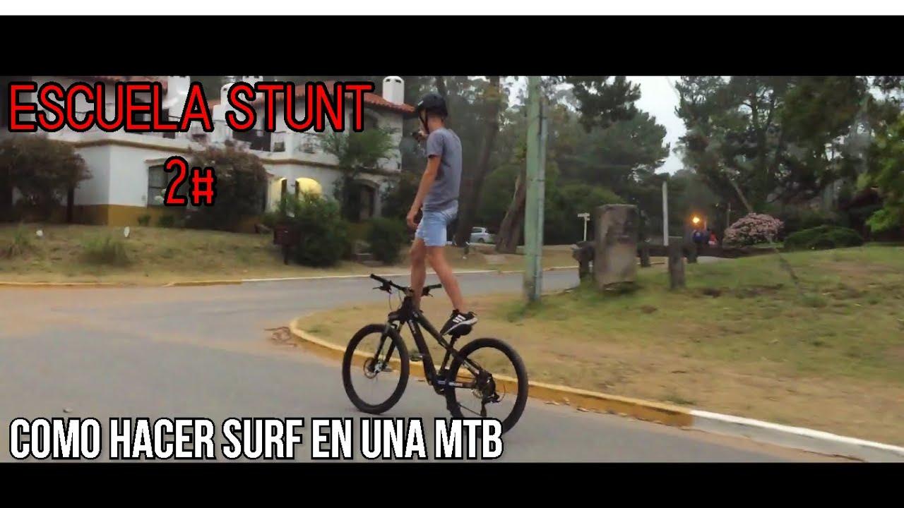 Como Hacer Surf /MTB Stunt Bike/ Escuela Stunt 2#