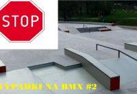 Wypadki na BMX #2  |Na drodze