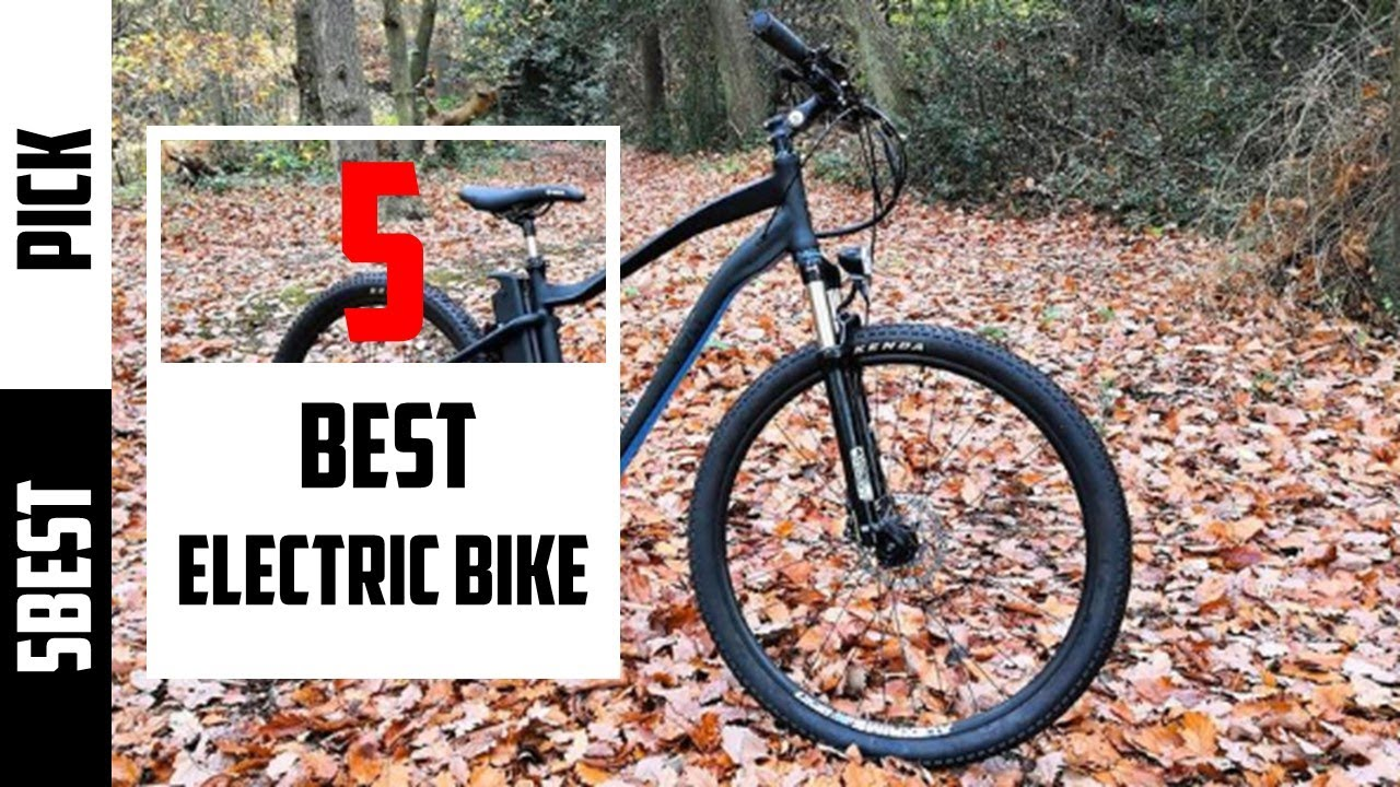 ◀️Best Electric Bike 2020 - Top 5 Electric Bike (Buying Guide)