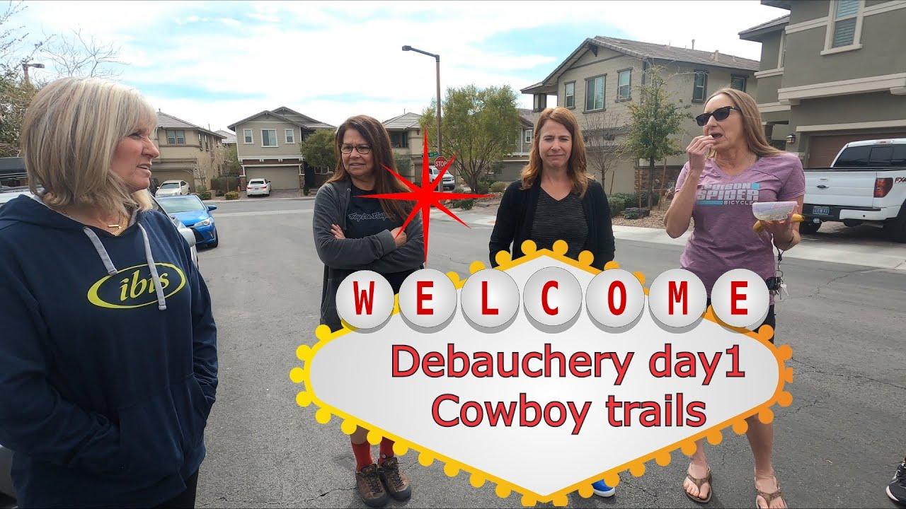 Day 1 Mtn Bike Buddies Friday Vegas Debauchery  The Cowboy Trails