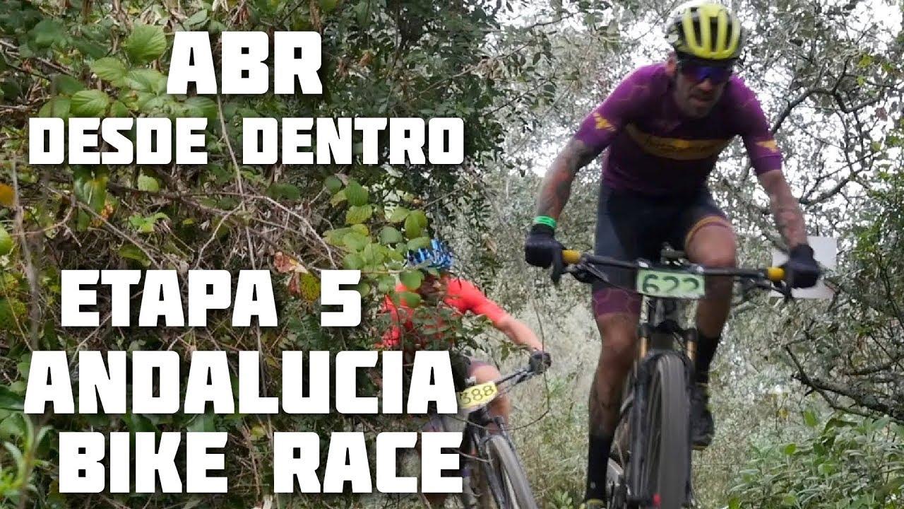 ETAPA 5 ANDALUCIA BIKE RACE - LA ABR DESDE DENTRO!! | Javier Ordieres
