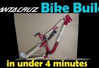 MTB Plan B - Santa Cruz 5010 bike build a-z in less than 4 minutes.