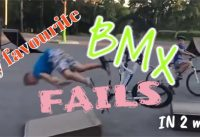 My favourite BMX fails in 2 min