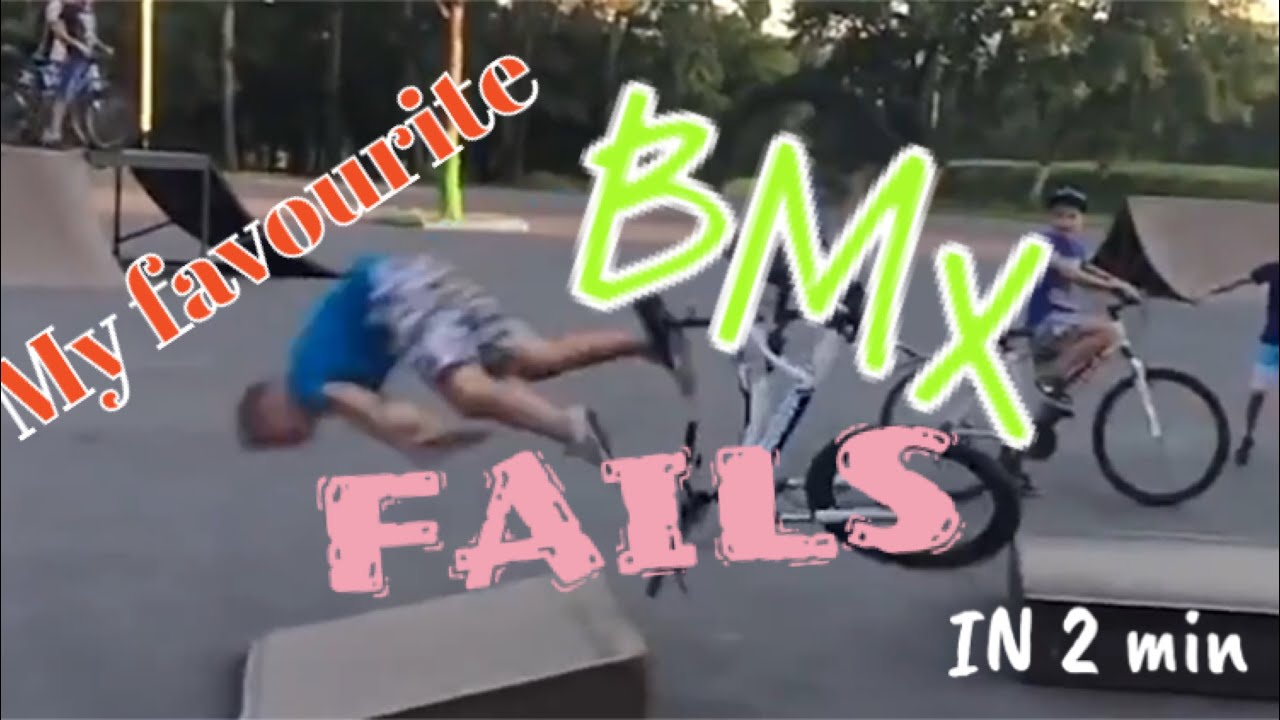 My favourite BMX fails in 2 min