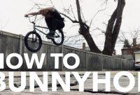 BMX: HOW TO BUNNYHOP (IN DEPTH) - IAN JAGGI