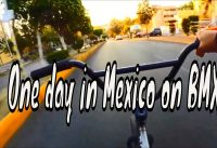 One day in Mexico on BMX under hip hop music