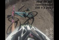 dh los andes///test commencal DH V3 2013// Los Andes // downhill// new bike test
