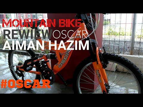 (Mountain Bike Rewiew OSCAR) AIMAN HAZIM