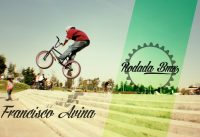 Francisco Avina - Bmx Session