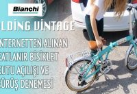 Katlanır bisiklet kutu açılışı ve sürüş deneyimi - Bianchi 20 Folding Vintage