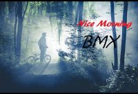 Nice Morning BMX In The Forest
