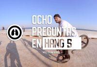 OCHO PREGUNTAS HANG5 - ANDRÉS OCHOA BMX