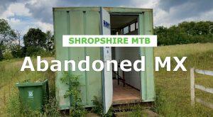 Abandoned MX Track in Shrewsbury.- Shropshire MTB