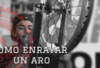 BMX Como enrayar un aro - How to lace a wheel