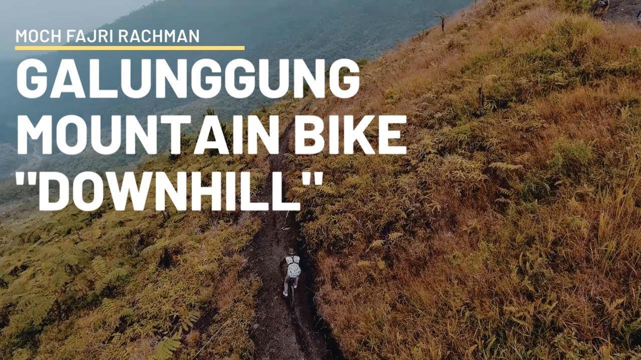 Downhill Galunggung Bike Park - Moch Fajri Rachman