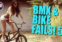 BMX & BIKE FAILS! #5