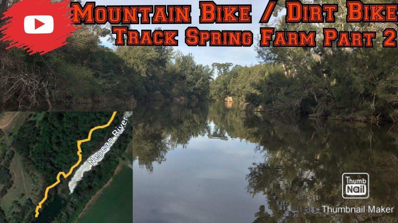 Spring Farm Mountain Bike / Dirt Bike Track (Crossed An Old Dam Wall)
